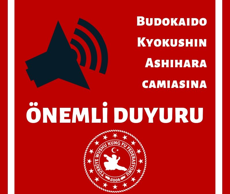Budokaido Kyokushin Ashihara Camiasına Duyuru
