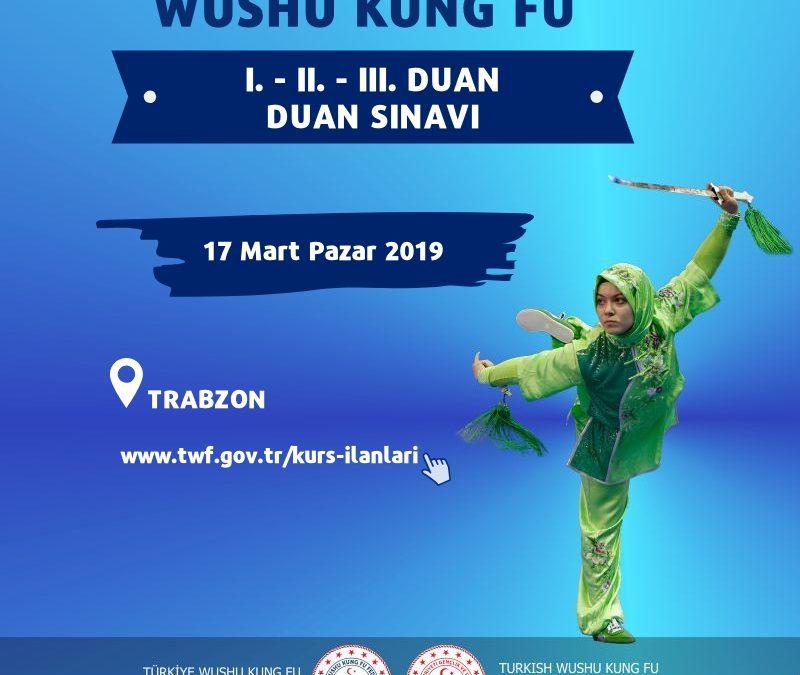 Wushu Kung Fu Duan Sınavı 17 Mart 2019