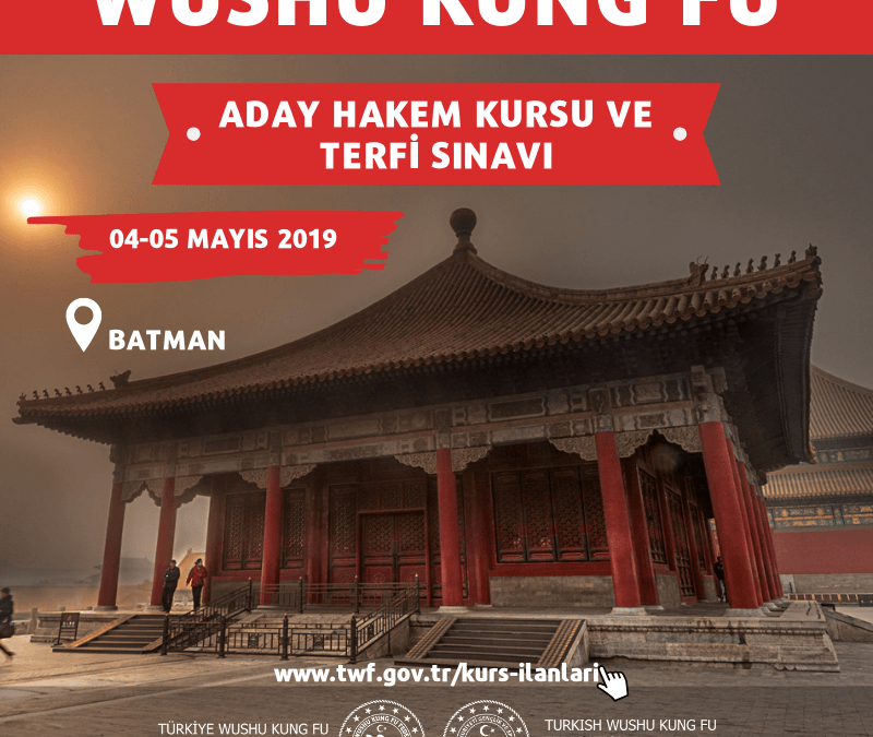 WUSHUADAY HAKEM KURSU VE TERFİ SINAVI04-05 MAYIS 2019