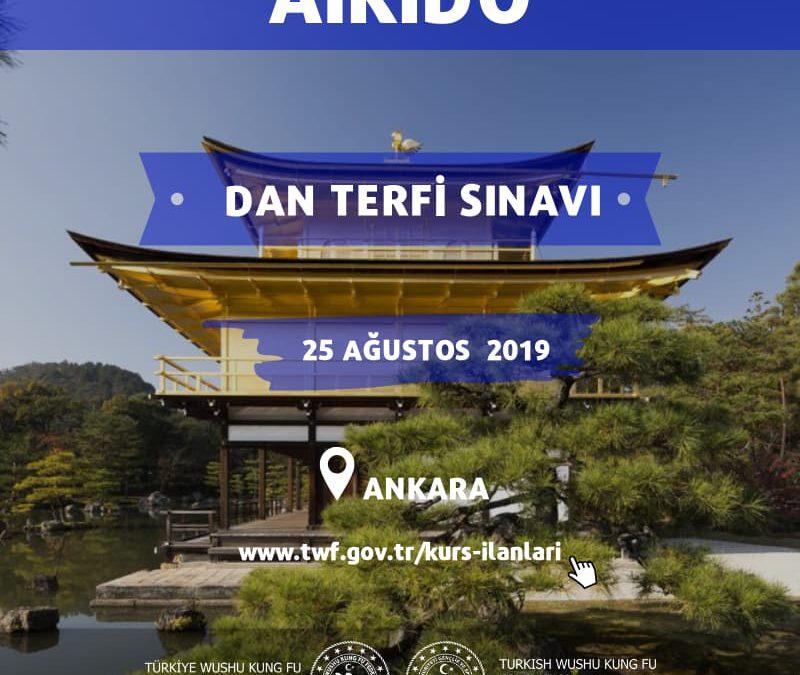 AİKİDO DAN TERFİ SINAVI-ANKARA 25 AĞUSTOS  2019