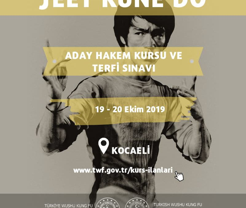 JEET KUNE DO ADAY HAKEM KURSU VE TERFİ SINAVI 19-20 EKİM 2019