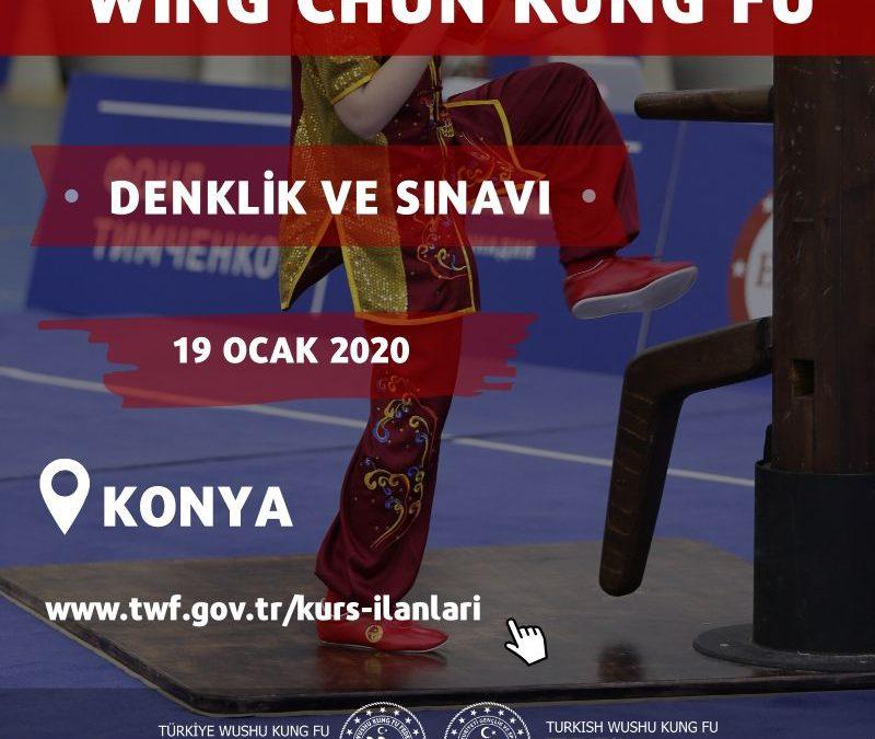 WİNG CHUN KUNG FU DENKLİK VE SINAV – 19 OCAK 2020 – KONYA