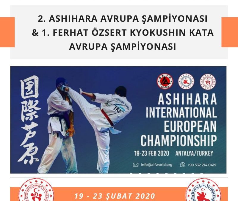 2. ASHIHARA AVRUPA ŞAMPİYONASI & 1. FERHAT ÖZSERT KYOKUSHIN KATA AVRUPA ŞAMPİYONASI – 2020 – Antalya