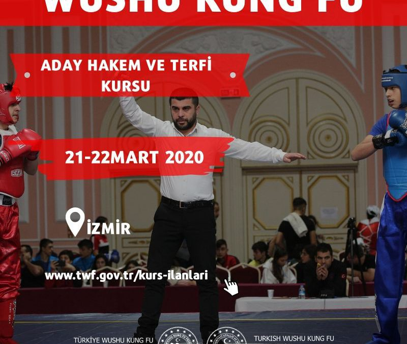 Wushu Aday Hakem Ve Terfi Kursu – Mart 2020