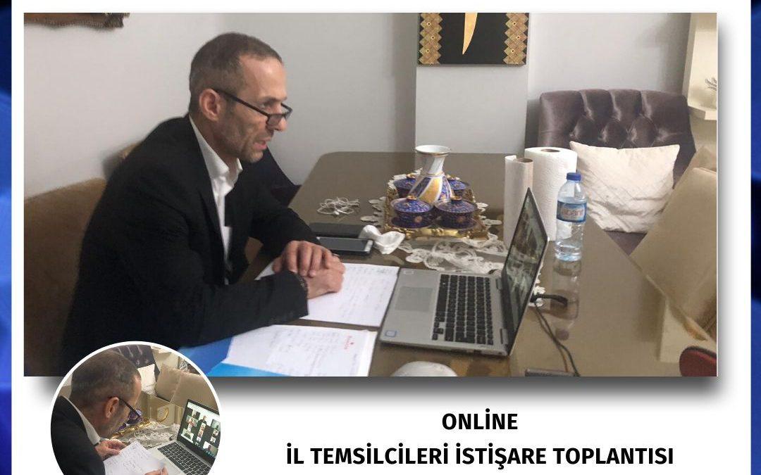 ONLİNE İL TEMSİLCİLERİ İSTİŞARE TOPLANTISI 25.05.2020