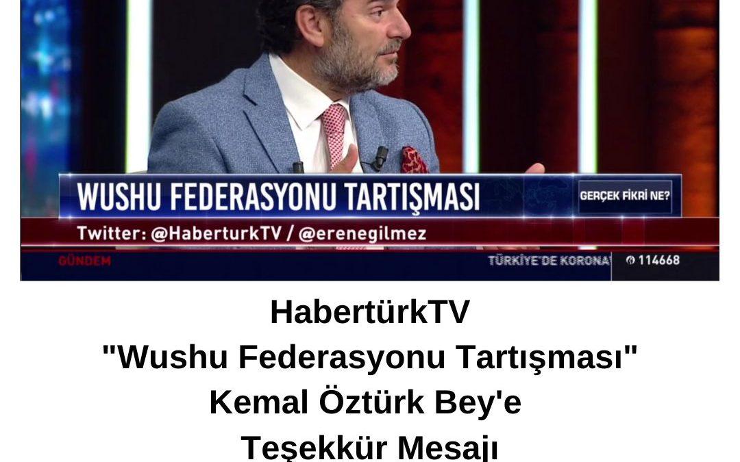 """HabertürkTV """"Wushu Federasyonu Tartışması"""" Kemal Öztürk Bey'e Teşekkür Mesajı"""