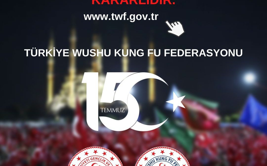 Federasyonumuz 15 Temmuz'u Anarken Mücadelede Kararlıdır.
