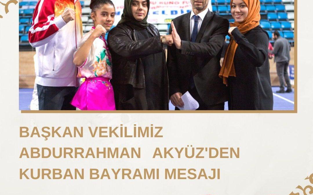Başkan Vekilimiz Abdurrahman Akyüz'den Kurban Bayramı Mesajı