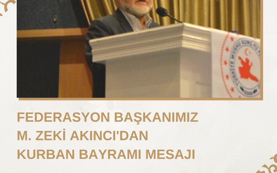 Federasyon Başkanımız M. Zeki Akıncı'dan Kurban Bayramı Mesajı
