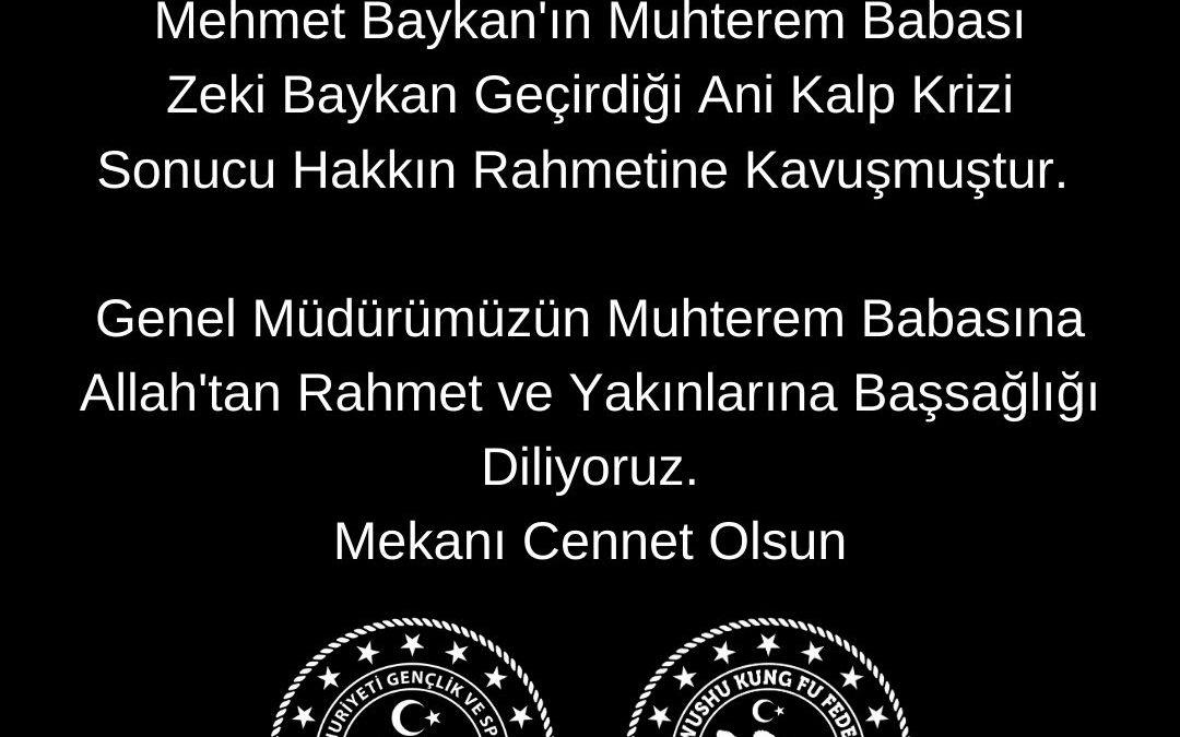 Spor Hizmetleri Genel Müdürü Mehmet Baykan'a Taziye Mesajı