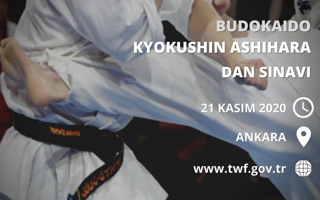 BUDOKAIDO KYOKUSHIN ASHIHARA DAN SINAVI ANKARA – 21 KASIM 2020