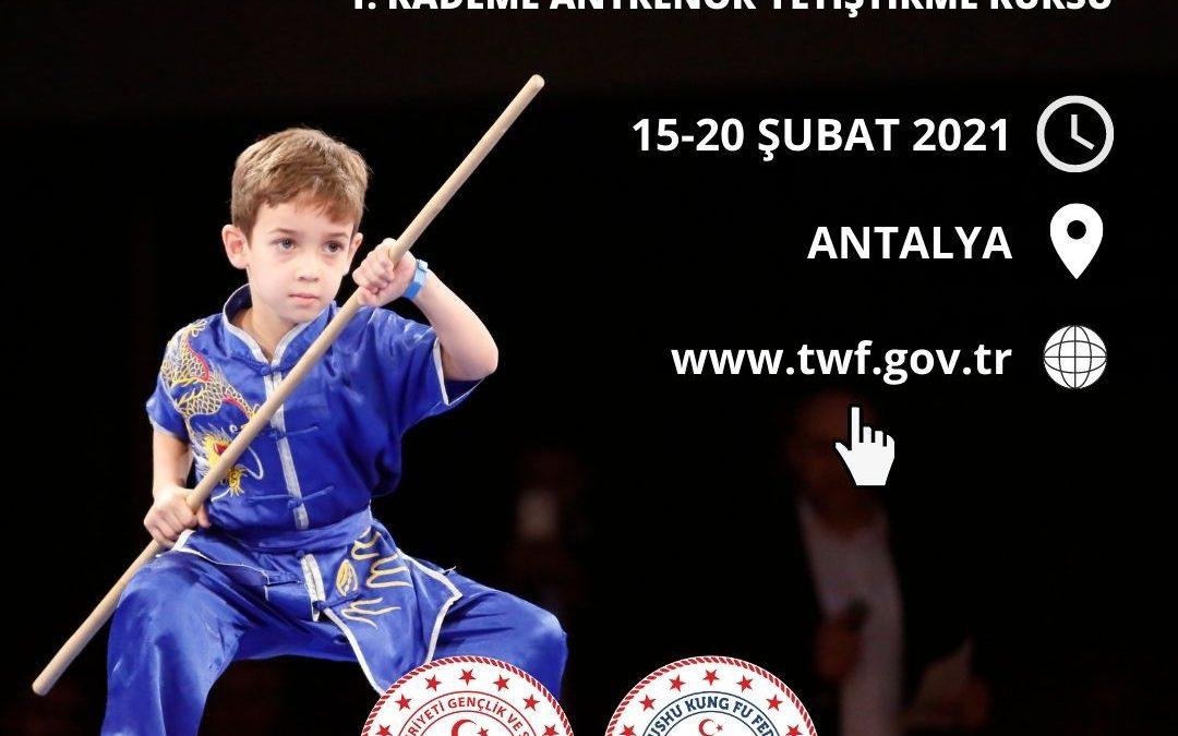 WUSHU KUNG FU 1. KADEME ANTRENÖR YETİŞTİRME KURSU / ANTALYA / 15-20 ŞUBAT 2021