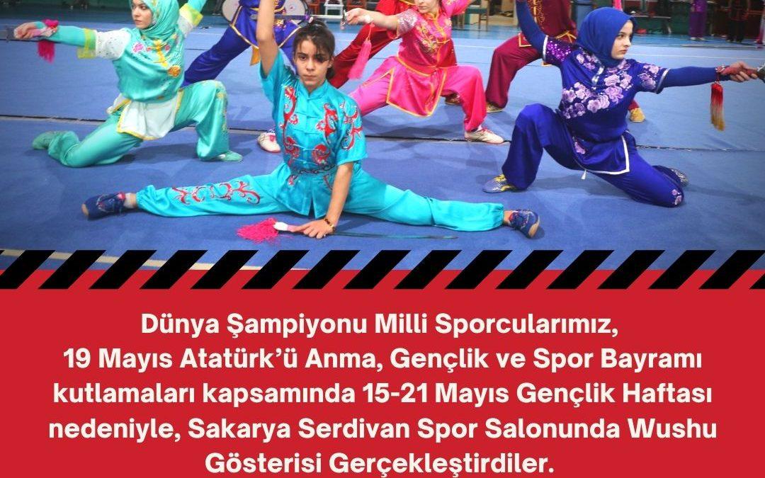 Dünya Şampiyonu Milli Sporcularımızdan, 19 Mayıs Atatürk'ü Anma, Gençlik ve Spor Bayramı Wushu Gösterileri