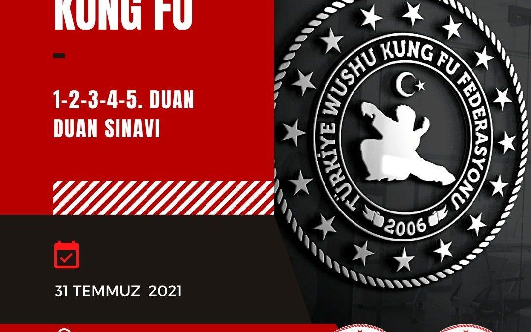 WUSHU KUNG FU DUAN SINAVI / 31 TEMMUZ 2021 / ADANA