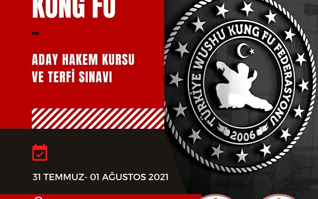 WUSHU KUNG FU ADAY HAKEM KURSU VE TERFİ SINAVI / 31 TEMMUZ – 01 AĞUSTOS 2021 / ADANA
