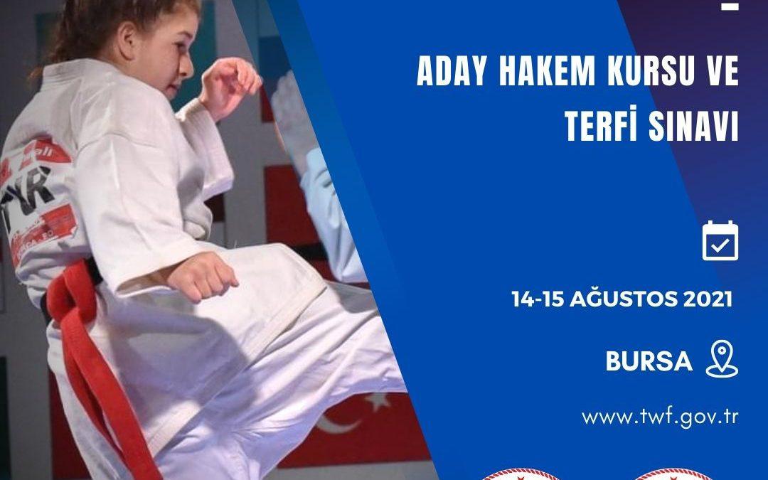 BUDOKAİDO ADAY HAKEM KURSU VE TERFİ SINAVI / 14-15 AĞUSTOS 2021 / BURSA