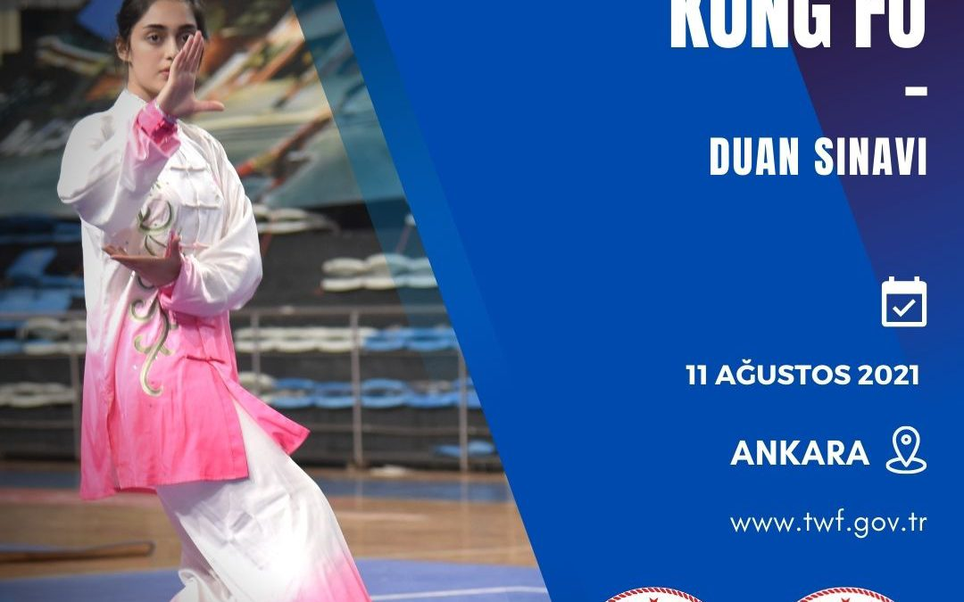 WUSHU KUNG FU DUAN SINAVI / 11 AĞUSTOS 2021 / ANKARA