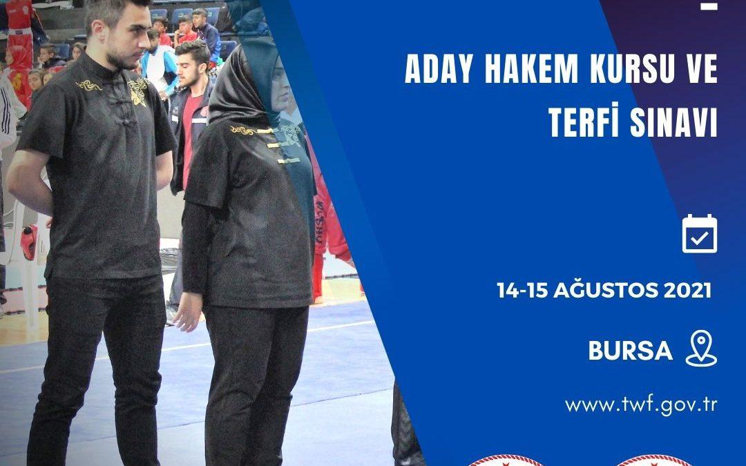 WUSHU KUNG FU ADAY HAKEM KURSU VE TERFİ SINAVI / 14-15 AĞUSTOS 2021 / BURSA