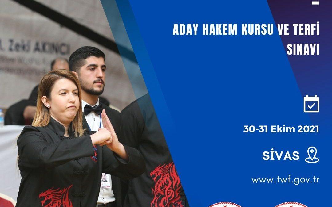 WUSHU KUNG FU ADAY HAKEM KURSU VE TERFİ SINAVI / 30-31 EKİM 2021 / SİVAS
